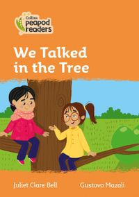 collins-peapod-readers-level-4-we-talked-in-the-tree