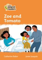 Collins Peapod Readers – Level 4 – Zoe and Tomato Paperback  by Catherine Baker