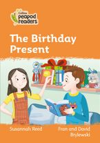 Collins Peapod Readers – Level 4 – The Birthday Present