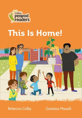 Collins Peapod Readers – Level 4 – This Is Home!