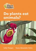 Collins Peapod Readers – Level 4 – Do plants eat animals?
