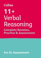 Collins 11+ Practice – 11+ Verbal Reasoning Complete Revision, Practice & Assessment for GL: For the 2021 GL Assessment Tests Paperback  by Collins 11+
