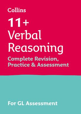 Collins 11+ Practice – 11+ Verbal Reasoning Complete Revision, Practice & Assessment for GL: For the 2021 GL Assessment Tests