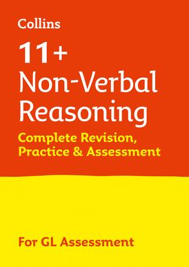 Collins 11+ Practice – 11+ Non-Verbal Reasoning Complete Revision, Practice & Assessment for GL: For the 2021 GL Assessment Tests