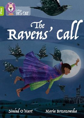 The Ravens' Call: Band 11+/Lime Plus (Collins Big Cat)