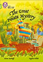 The Great Piñata Mystery: Band 11+/Lime Plus (Collins Big Cat)
