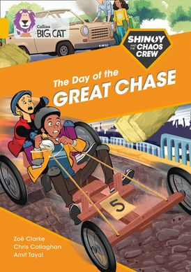 Shinoy and the Chaos Crew: The Day of the Great Chase: Band 09/Gold (Collins Big Cat)