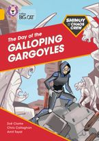 Shinoy and the Chaos Crew: The Day of the Galloping Gargoyles: Band 09/Gold (Collins Big Cat)