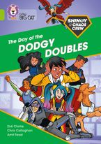 Shinoy and the Chaos Crew: The Day of the Dodgy Doubles: Band 11/Lime (Collins Big Cat)