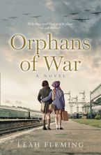 Orphans of War Paperback  by Leah Fleming