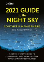 2021-guide-to-the-night-sky-southern-hemisphere-a-month-by-month-guide-to-exploring-the-skies-above-australia-new-zealand-and-south-africa