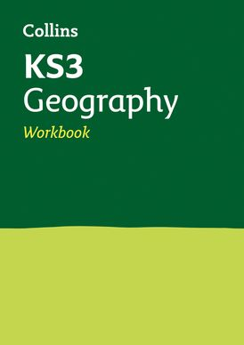 KS3 Geography Workbook: Prepare for Secondary School (Collins KS3 Revision)