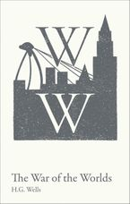 War of the Worlds: GCSE 9-1 set text student edition (Collins Classroom Classics)