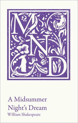 A Midsummer Night's Dream: KS3 classic text and A-level set text student edition (Collins Classroom Classics)