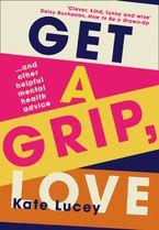 Get a Grip, Love
