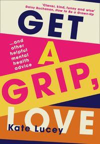 get-a-grip-love