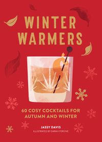 winter-warmers-60-cosy-cocktails-for-autumn-and-winter