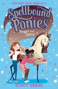 spellbound-ponies-sugar-and-spice-spellbound-ponies-book-2