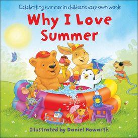 Why I Love Summer
