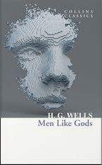 men-like-gods-collins-classics