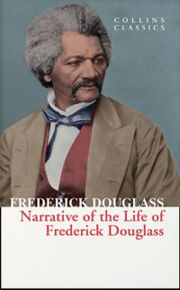 the-narrative-of-frederick-douglass-collins-classics