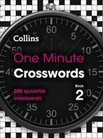 One Minute Crosswords Book 2: 200 quickfire crosswords (Collins Crosswords) Paperback  by Collins Puzzles