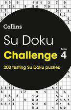 Su Doku Challenge Book 4: 200 Su Doku puzzles Paperback  by Collins Puzzles