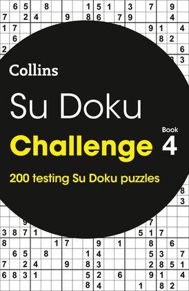 Su Doku Challenge Book 4: 200 Su Doku puzzles