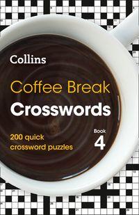 coffee-break-crosswords-book-4-200-quick-crossword-puzzles