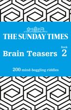 The Sunday Times Brain Teasers Book 2: 200 mind-boggling riddles Paperback  by The Times Mind Games