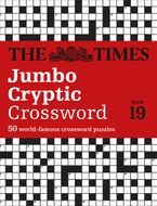 The Times Jumbo Cryptic Crossword Book 19: The world's most challenging cryptic crossword Paperback  by The Times Mind Games