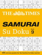The Times Samurai Su Doku 9: 100 extreme puzzles for the fearless Su Doku warrior (The Times Su Doku) Paperback  by The Times Mind Games