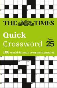 the-times-quick-crossword-book-25-100-general-knowledge-puzzles-from-the-times-2-the-times-crosswords