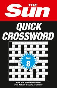 the-sun-quick-crossword-book-8-200-fun-crosswords-from-britains-favourite-newspaper-the-sun-puzzle-books