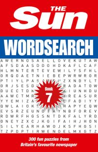 the-sun-wordsearch-book-7-300-fun-puzzles-from-britains-favourite-newspaper-the-sun-puzzle-books