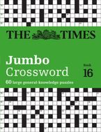 The Times 2 Jumbo Crossword Book 16: 60 large general-knowledge crossword puzzles (The Times Crosswords)