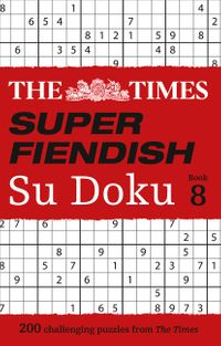 the-times-super-fiendish-su-doku-book-8-200-challenging-puzzles-the-times-su-doku