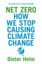 net-zero-how-we-stop-causing-climate-change