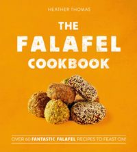 the-falafel-cookbook-over-60-fantastic-falafel-recipes-to-feast-on