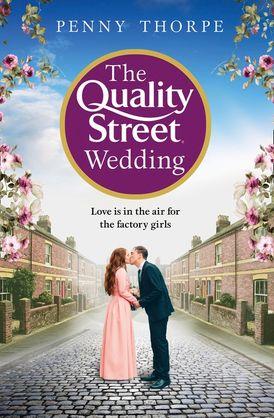 The Quality Street Wedding (Quality Street, Book 3)