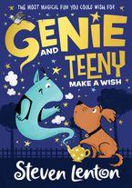 Make a Wish (Genie and Teeny, Book 1)