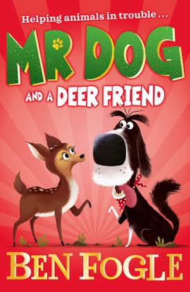 Mr Dog and a Deer Friend (Mr Dog)