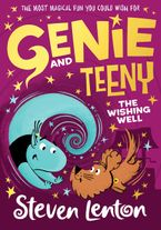 Genie and Teeny: The Wishing Well (Genie and Teeny, Book 3)