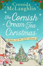 The Cornish Cream Tea Christmas: Part One – Rudolph the Red Velvet Cupcake eBook  by Cressida McLaughlin