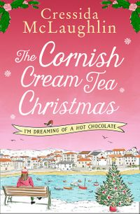 the-cornish-cream-tea-christmas-part-three-im-dreaming-of-a-hot-chocolate
