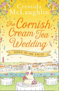 the-cornish-cream-tea-wedding-part-one-down-on-one-knead