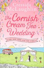 The Cornish Cream Tea Wedding: Part Three – You May Now Eat The Cake