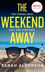 The Weekend Away Paperback  by Sarah Alderson