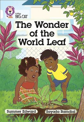 The Wonder of the World Leaf: Band 10/White (Collins Big Cat)