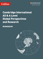 Collins Cambridge International AS & A Level – Cambridge International AS & A Level Global Perspectives and Research Workbook
